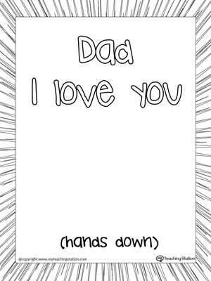 Dad I Love You Hands Down Printable Page